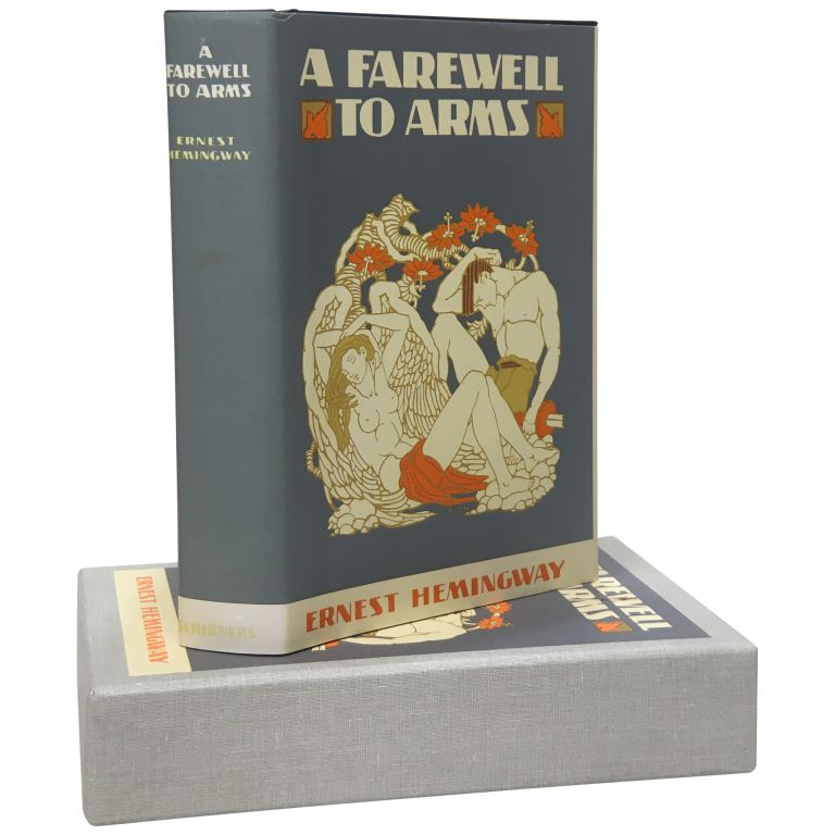 A Farewell to Arms [First Edition Library]. Ernest Hemingway.