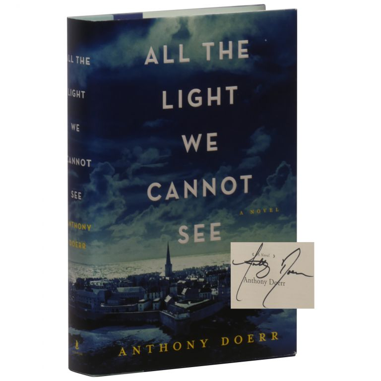 All the Light We Cannot See: A Novel. Anthony Doerr.
