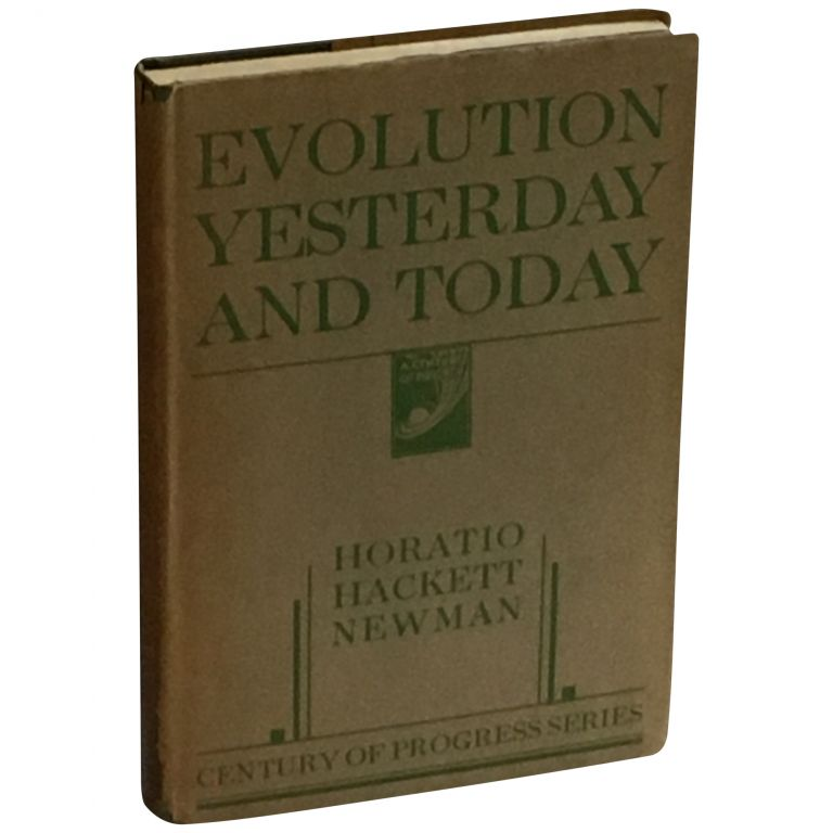 Evolution Yesterday and Today. Horatio Hackett Newman.