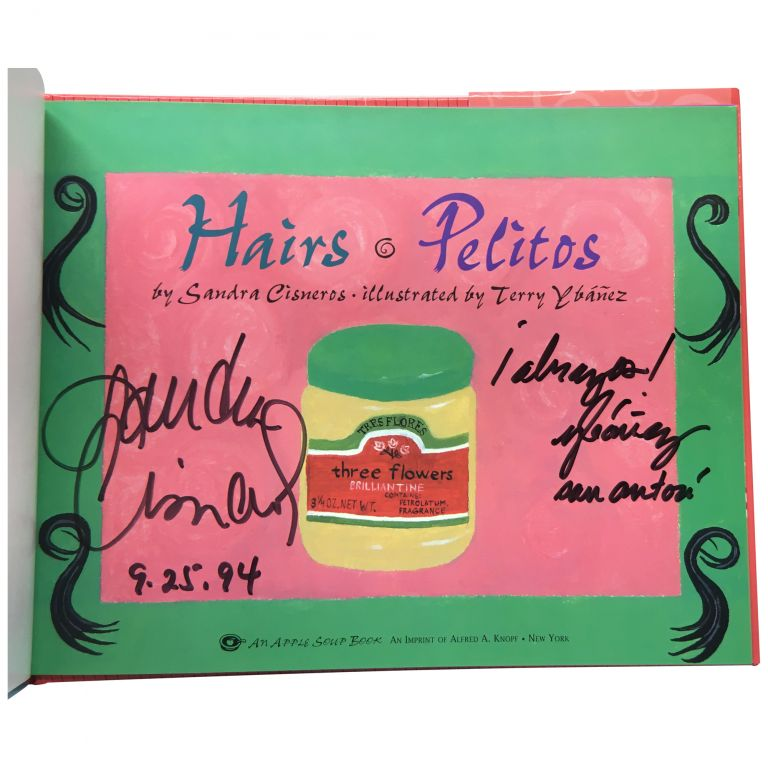 Hairs / Pelitos: A Story in English and Spanish from The House on Mango Street. Sandra Cisneros.