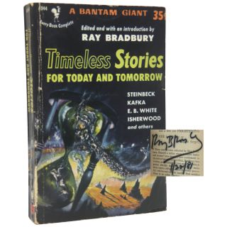 Timeless Stories For Today and Tomorrow. Ray Bradbury