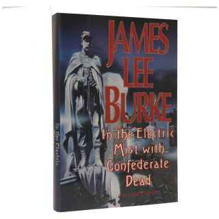 In the Electric Mist With Confederate Dead. James Lee Burke