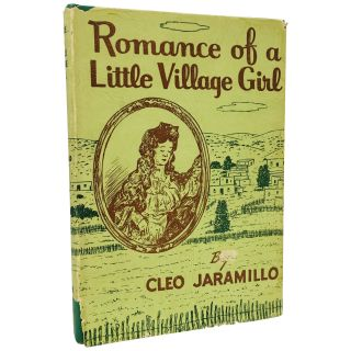 Romance of a Little Village Girl. Cleo Jaramillo, Cleofas