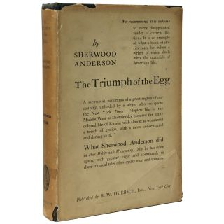 The Triumph of the Egg: A book of impressions from American life in tales and poems. Sherwood...