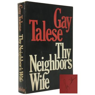 Thy Neighbor's Wife. Gay Talese