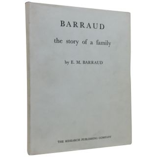 Barraud: The Story of a Family. E. M. Barraud