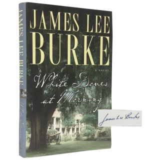 White Doves at Morning. James Lee Burke