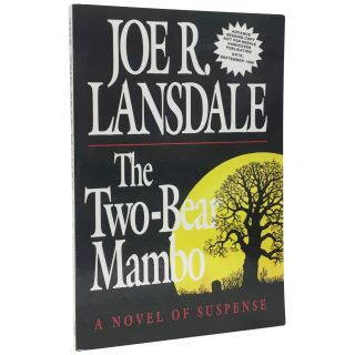The Two-Bear Mambo [Uncorrected Proof]. Joe R. Lansdale