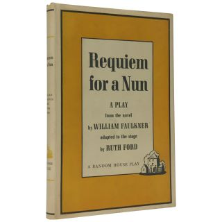 Requiem for a Nun: A Play. William Faulker, Ruth Ford, novel