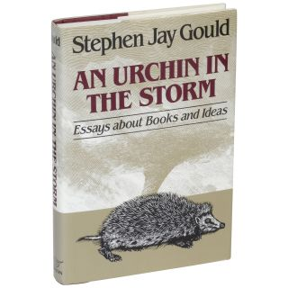An Urchin in the Storm: Essays About Books and Ideas. Stephen Jay Gould