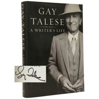 A Writer's Life. Gay Talese