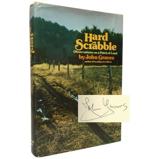 Hard Scrabble: Observations on a Patch of Land. John Graves