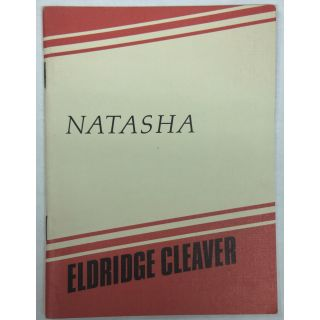 Natasha. Eldridge Cleaver