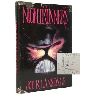 The Nightrunners [Association Copy]. Joe R. Lansdale