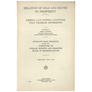 Relation of Gold and Silver to Prosperity: America can control conditions that underlie...