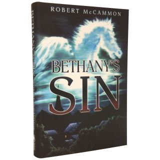 Bethany's Sin [Signed, Numbered]. Robert R. McCammon