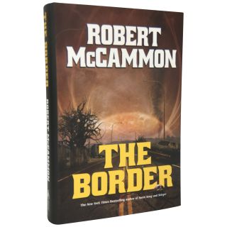 The Border. Robert R. McCammon