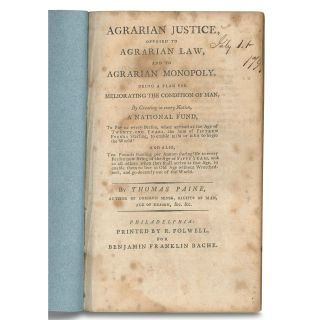 Agrarian Justice, Opposed to Agrarian Law, and to Agrarian Monopoly. Being a Plan for Meliorating...