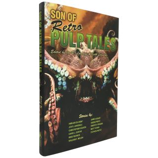 Son of Retro Pulp Tales [Signed, Limited]. Joe R. Lansdale, Keith Lansdale