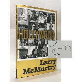 Hollywood: A Third Memoir [Signed, Limited Edition]. Larry McMurtry