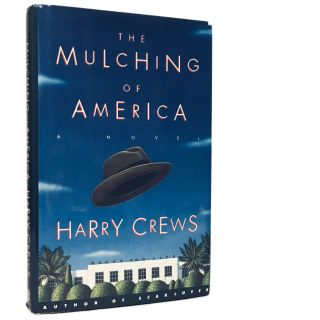 The Mulching of America: A Novel