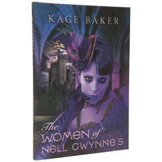 The Women of Nell Gwynne's [Signed Issue]. Kage Baker