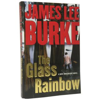 The Glass Rainbow. James Lee Burke