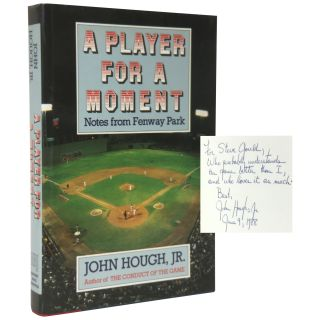 A Player for a Moment: Notes from Fenway Park. John Jr Hough