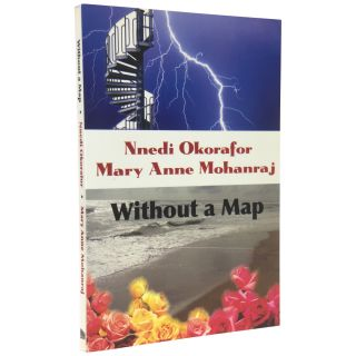 Without a Map. Nnedi Okorafor, Mary Anne Mohanraj