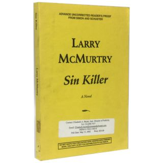 Sin Killer [Uncorrected Proof]. Larry McMurtry