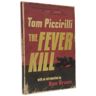 The Fever Kill [Signed]