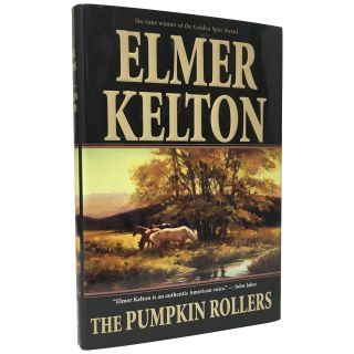 The Pumpkin Rollers. Elmer Kelton