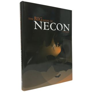 The Big Book of Necon [Trade Edition]. Bob Booth, Neil Gaiman Stephen King, contributors