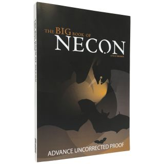 The Big Book of Necon [Uncorrected Proof]. Bob Booth, Neil Gaiman Stephen King, contributors