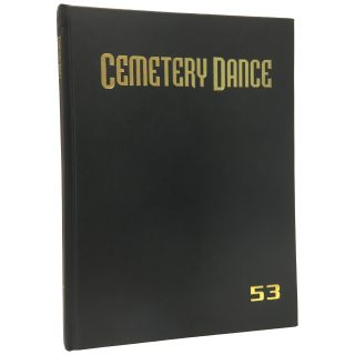 Cemetery Dance Magazine #53 [Signed, Limited]. Robert Morrish