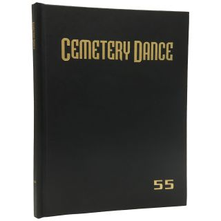 Cemetery Dance Magazine #55 [Signed, Limited]. Robert Morrish