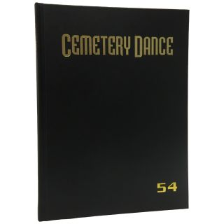 Cemetery Dance Magazine #54 [Signed, Limited]. Robert Morrish