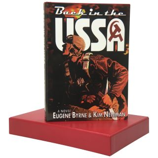 Back in the USSA [Signed, Limited]. Eugene Byrne, Kim Newman