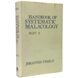 Handbook of Systematic Malacology, Part 2 (Gastropoda: Opisthobranchia and Pulmonata). Johannes...