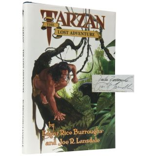 Tarzan: The Lost Adventure [Signed, Limited]. Edgar Rice Burroughs, Joe R. Lansdale