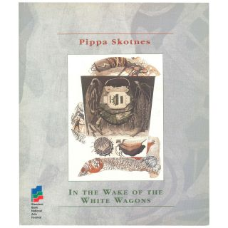 In the Wake of the White Wagons