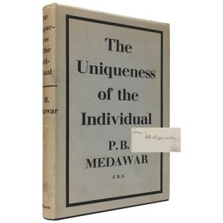 The Uniqueness of the Individual. P. B. Medawar, Peter Brian
