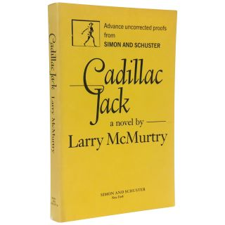 Cadillac Jack [Uncorrected Proof]. Larry McMurtry