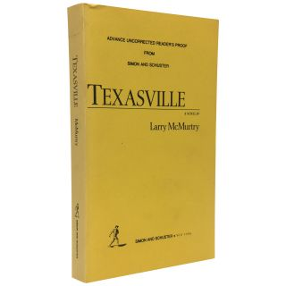 Texasville: A Novel [Uncorrected proof]. Larry McMurtry