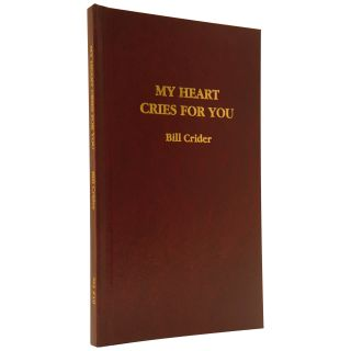 My Heart Cries for You [Signed Limited]. Bill Crider