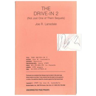 The Drive-in 2 (Not Just One of Them Sequels) [Uncorrected Proof]. Joe R. Lansdale