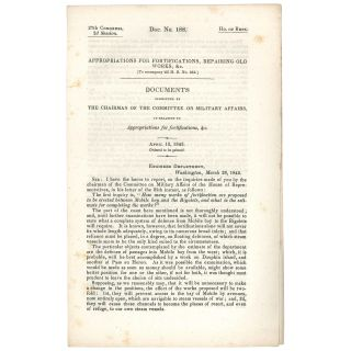 Appropriations for Fortifications, Repairing Old Works, &c. [To Accompany bill H. R. No. 352