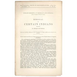 Indians Residing in Michigan and Indiana. [To accompany H. Res. No. 443.]. Memorial of Certain...