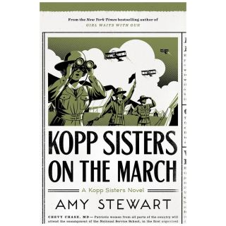 Kopp Sisters #5: Kopp Sisters on the March [Hardcover]