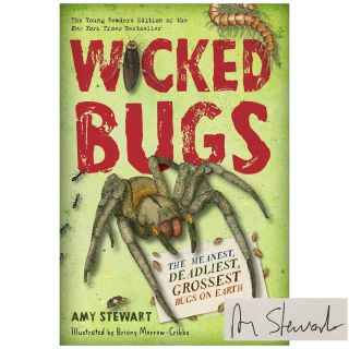 Wicked Bugs: The Meanest, Deadliest, Grossest Bugs on Earth. Young Readers Edition [Paperback]....